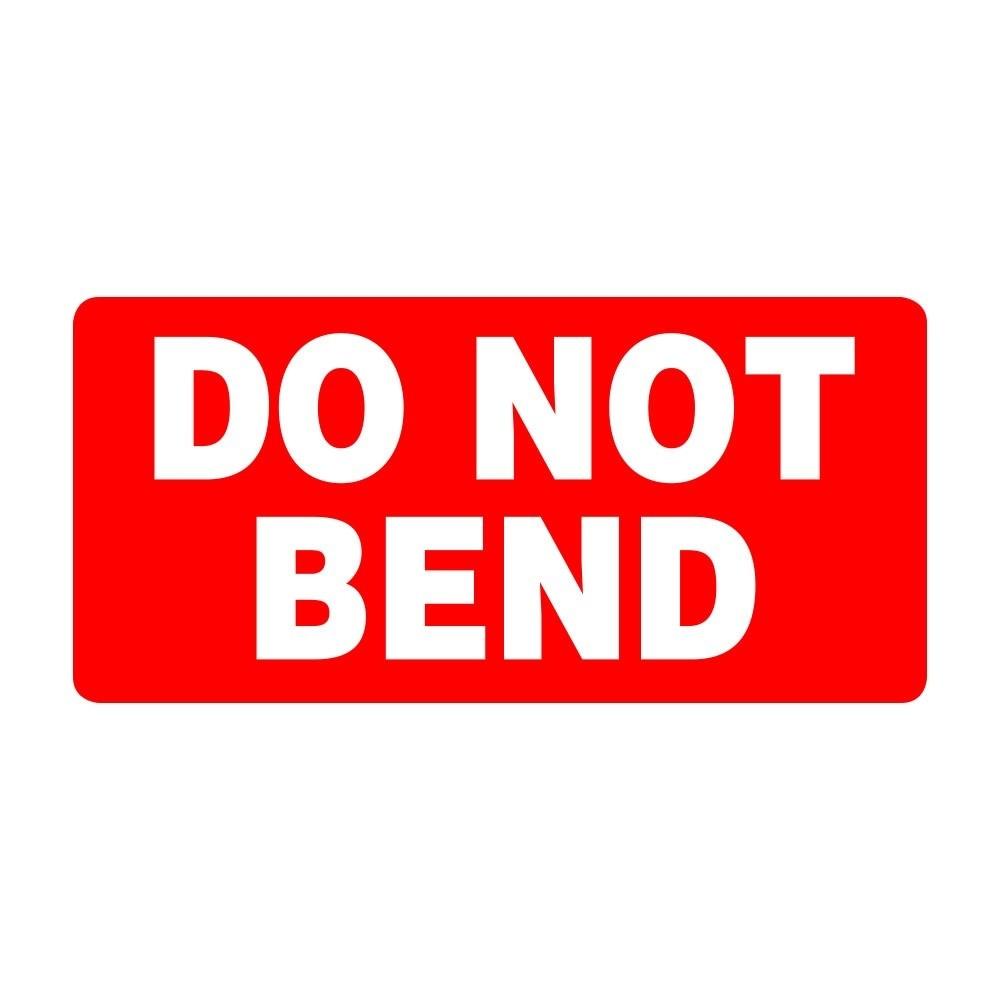 Do Not Bend - Pre Designed Labels