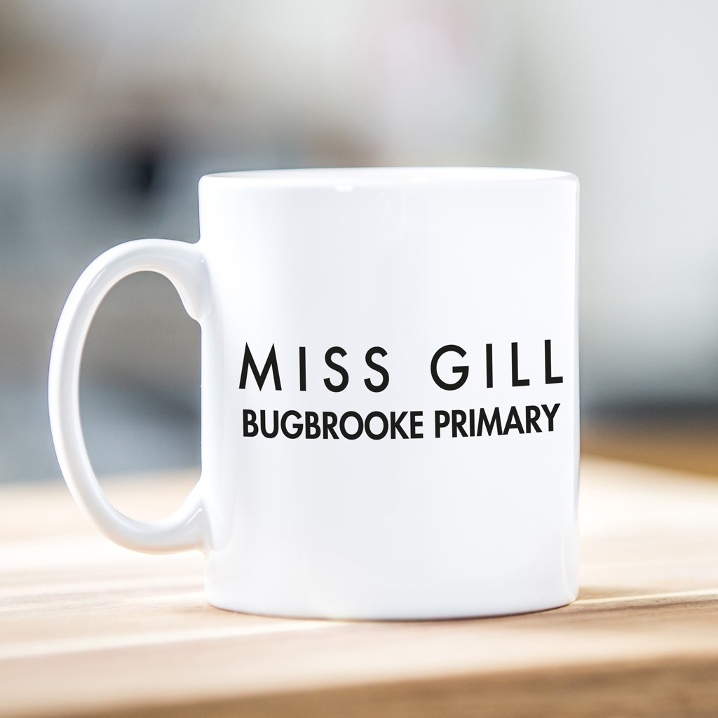 Personalised Teacher Gift Mug - Sans Serif