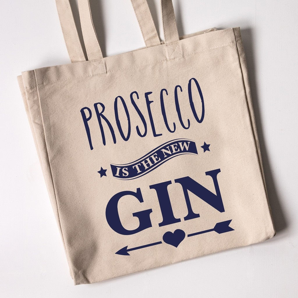 Personalised Tote Bag - Prosecco Is The New Gin